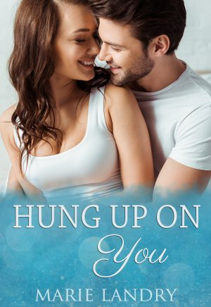 Hung-Up-On-You-Marie-Landry